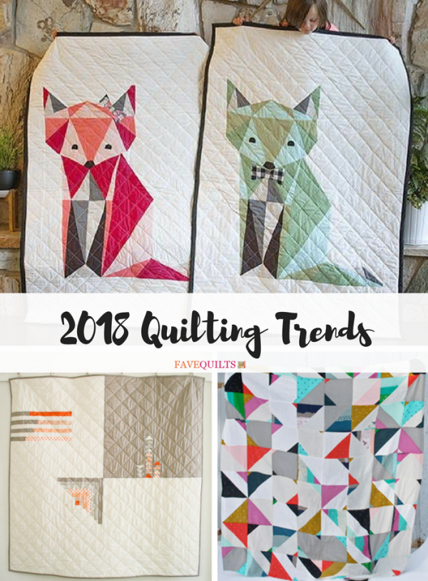 Quilting Trends for 2018