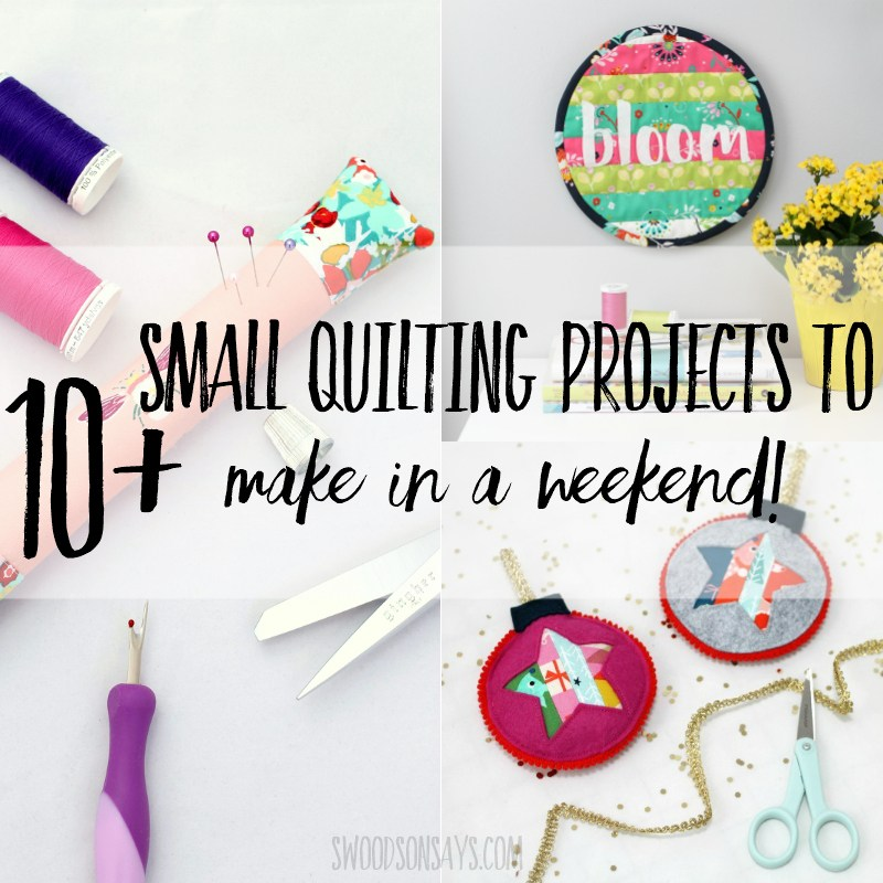 Easy quilting projects to do in a weekend
