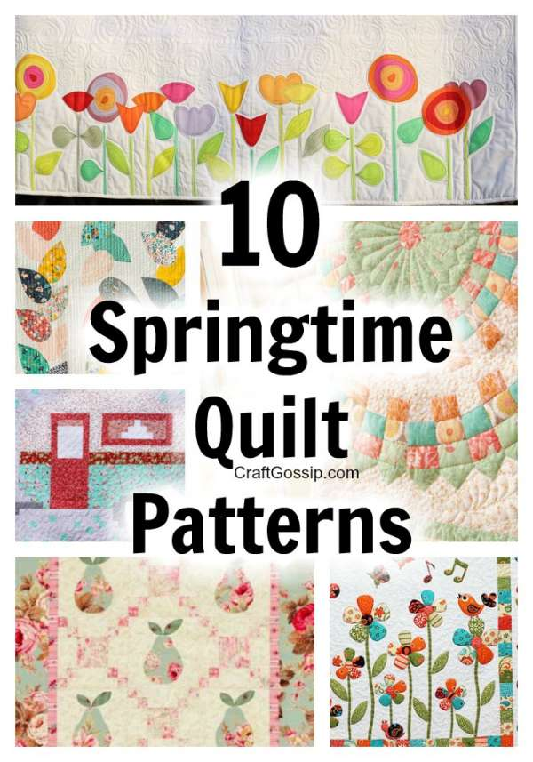10 Springtime Quilting Patterns