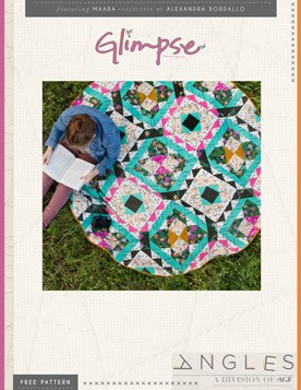 Quilt Pattern – Glimpse Quilt by AGF Studio