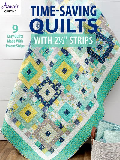 "Book Review – Time-Saving Quilts With 2½"" Strips"