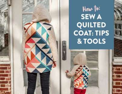 How to Make a Quilted Coat – Free Tutorial