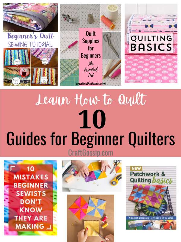 Learn How to Quilt – 10 Guides for Beginners