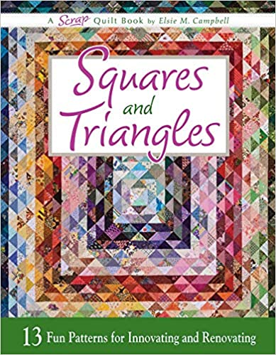 Book Review – Squares and Triangles: 13 Fun Patterns For Innovating And Renovating