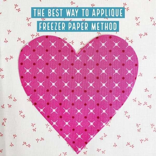 How to Do Freezer Paper Appliqué