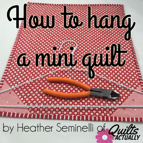 How to Hang a Mini Quilt