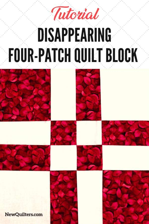 How to Make a Disappearing Four-Patch Quilt Block